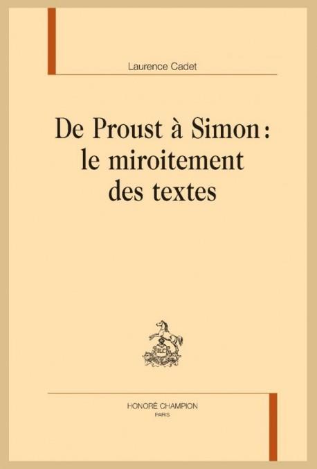 DE PROUST A SIMON : LE MIROITEMENT DES TEXTES