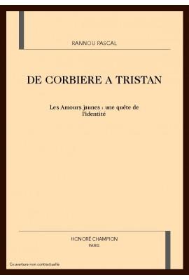 DE CORBIERE A TRISTAN. LES AMOURS JAUNES : UNE QUETE DE L'IDENTITE