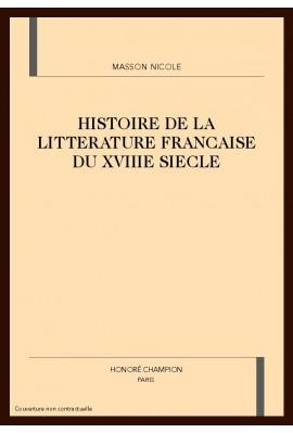 HISTOIRE DE LA LITTERATURE FRANCAISE DU XVIIIE SIECLE