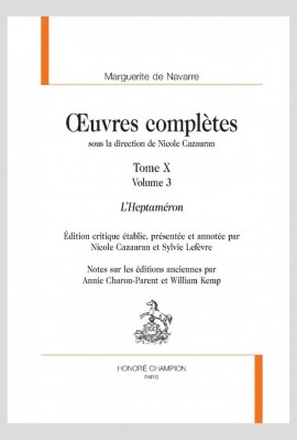 ŒUVRES COMPLÈTES. TOME X. L'HEPTAMÉRON