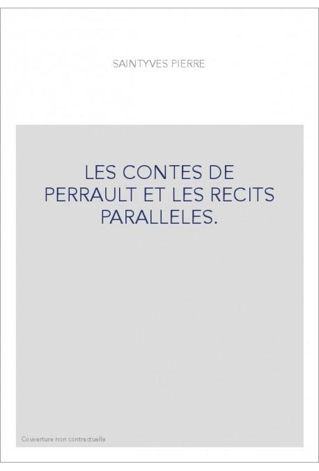 LES CONTES DE PERRAULT ET LES RÉCITS PARALLÈLES.
