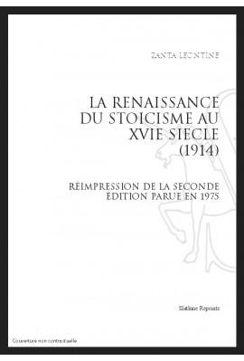 LA RENAISSANCE DU STOÏCISME AU XVIE SIÈCLE (1914)