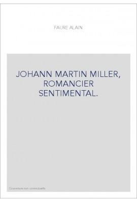 JOHANN MARTIN MILLER, ROMANCIER SENTIMENTAL.