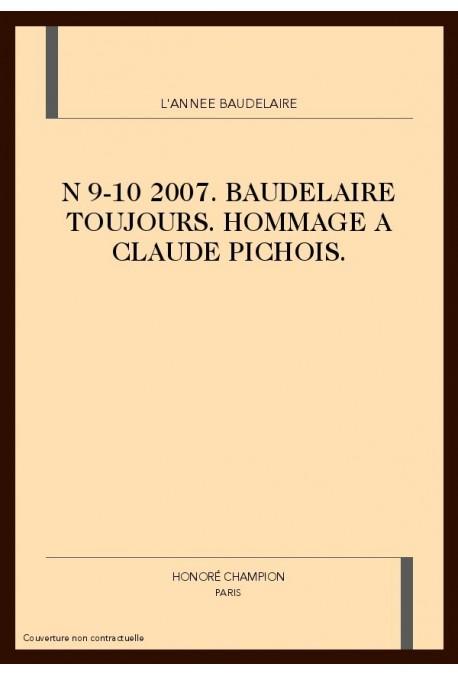 L'ANNÉE BAUDELAIRE N°9-10. 2005-2006