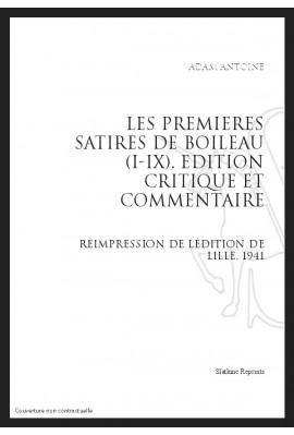 LES PREMIERES SATIRES DE BOILEAU (I-IX)