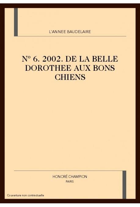 L'ANNÉE BAUDELAIRE. N° 6. 2002
