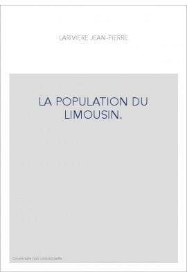 LA POPULATION DU LIMOUSIN.