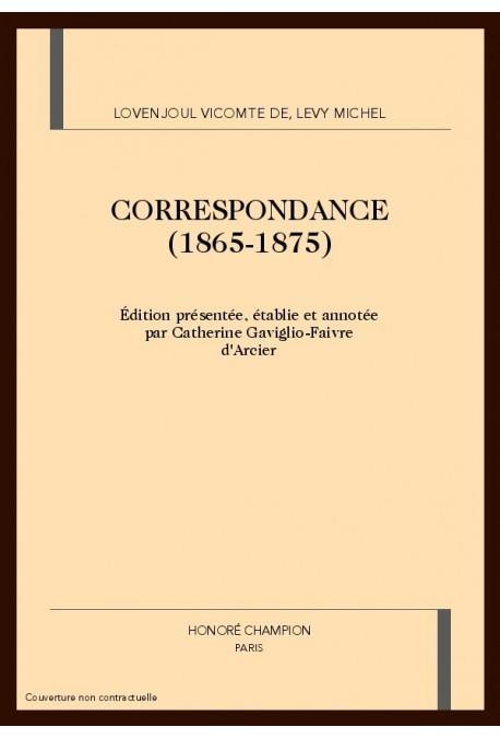 CORRESPONDANCE (1865-1875)