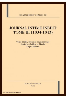 JOURNAL INTIME INEDIT TOME III (1834-1843)