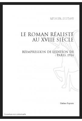 LE ROMAN RÉALISTE AU XVIIE SIÈCLE