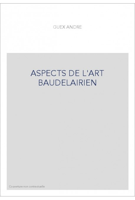 ASPECTS DE L'ART BAUDELAIRIEN. (1934).