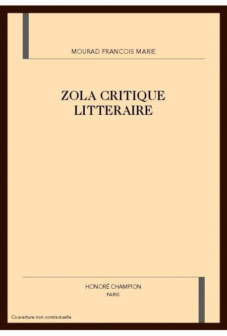 ZOLA CRITIQUE LITTERAIRE