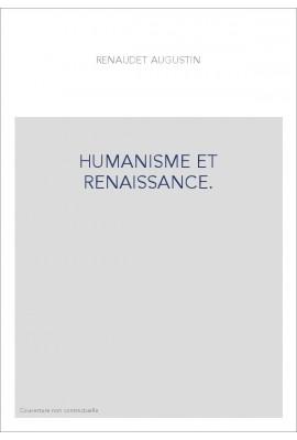 HUMANISME ET RENAISSANCE.
