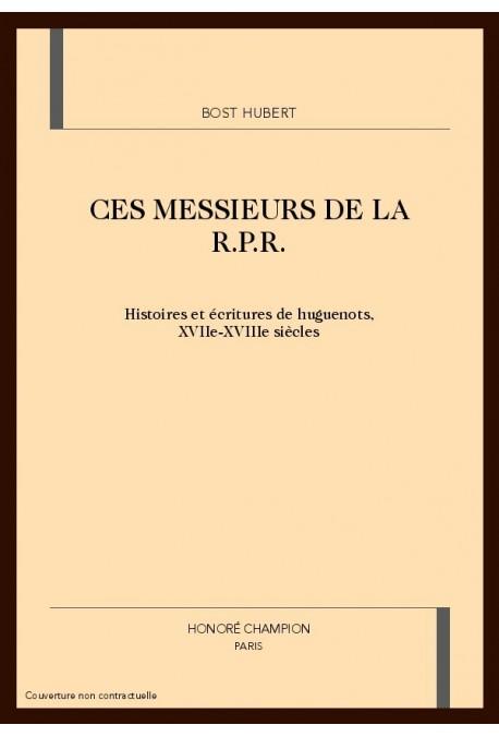 CES MESSIEURS DE LA R.P.R.