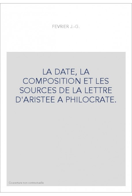La Date La Composition Et Les Sources De La Lettre D Aristee A Philocrate Honore Champion