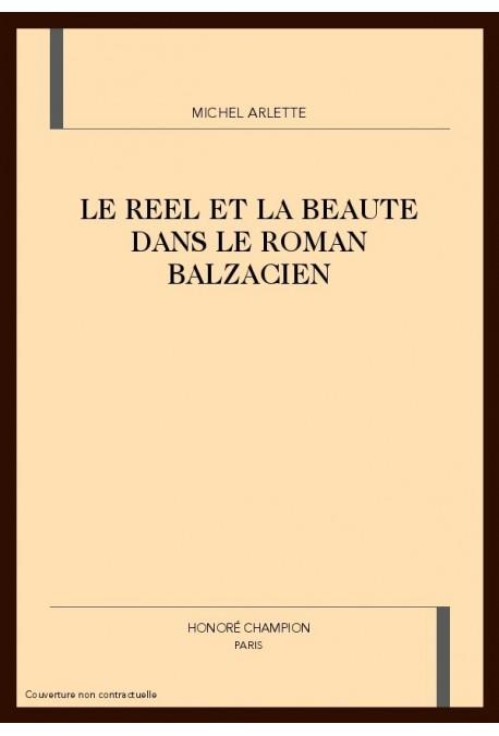 LE REEL ET LA BEAUTE DANS LE ROMAN BALZACIEN