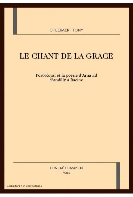 LE CHANT DE LA GRACE