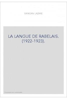 LA LANGUE DE RABELAIS. (1922-1923).