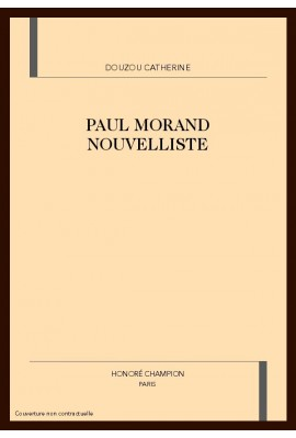 PAUL MORAND NOUVELLISTE