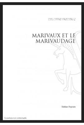 UNE PRECIOSITE NOUVELLE : MARIVAUX ET LE MARIVAUDAGE.