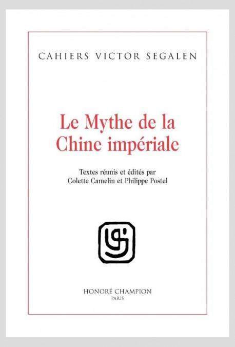 LE MYTHE DE LA CHINE IMPÉRIALE