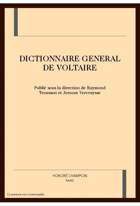 DICTIONNAIRE GENERAL DE VOLTAIRE