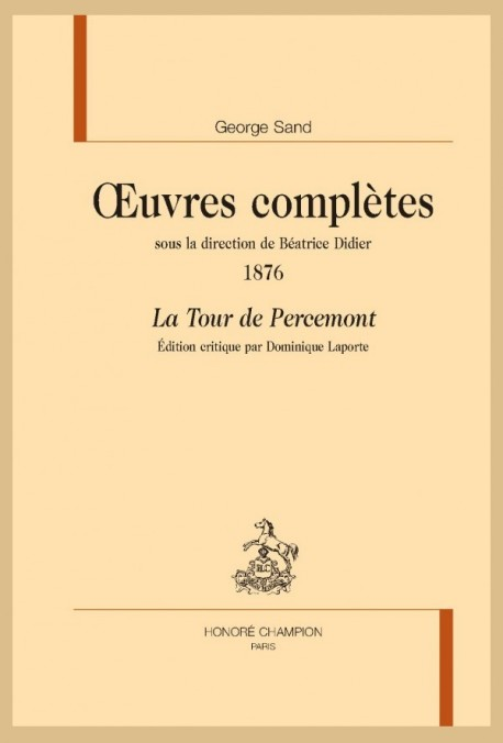 LA TOUR DE PERCEMONT  ŒUVRES COMPLÈTES, 1876  SOUS LA DIRECTION DE BÉATRICE DIDIER