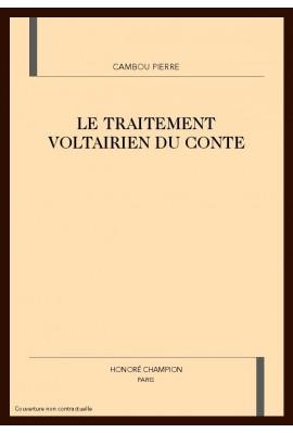 LE TRAITEMENT VOLTAIRIEN DU CONTE