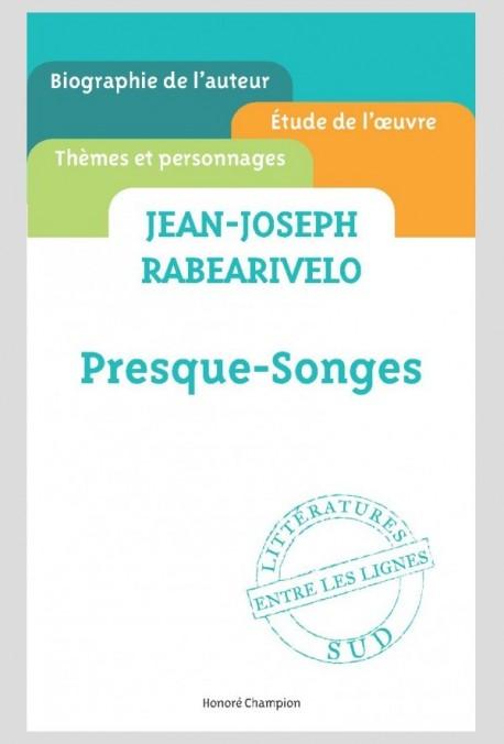 JEAN-JOSEPH RABEARIVELO PRESQUE-SONGES
