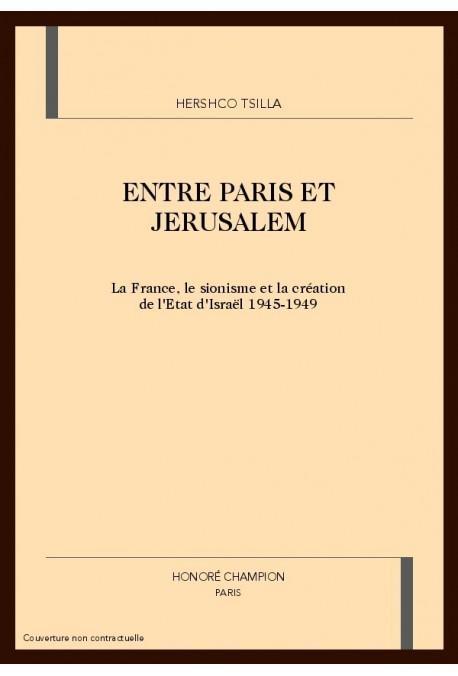 ENTRE PARIS ET JERUSALEM