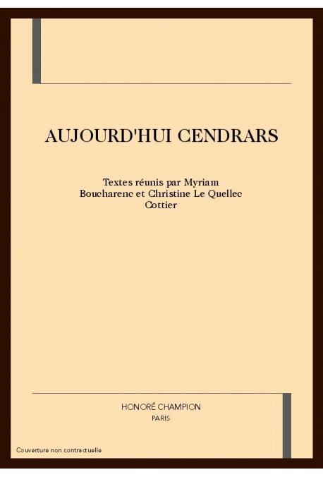 AUJOURD'HUI CENDRARS