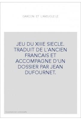 LE GARCON ET L'AVEUGLE.TRADUCTION EN FRANCAIS MODERNE