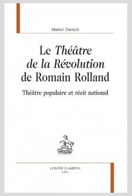 LE THÉÂTRE DE LA RÉVOLUTION DE ROMAIN ROLLAND