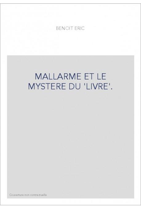 MALLARME ET LE MYSTERE DU 'LIVRE'.