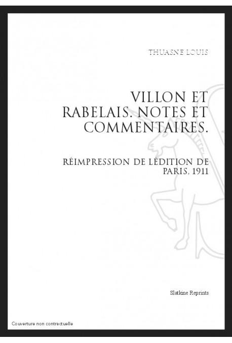VILLON ET RABELAIS. NOTES ET COMMENTAIRES