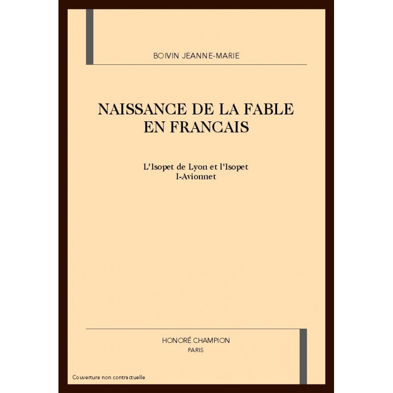 NAISSANCE DE LA FABLE EN FRANCAIS - BOIVIN JEANNE-MARIE