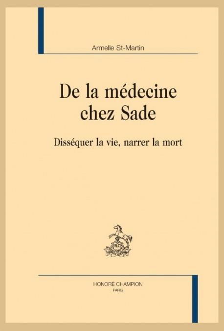 DE LA MEDECINE CHEZ SADE