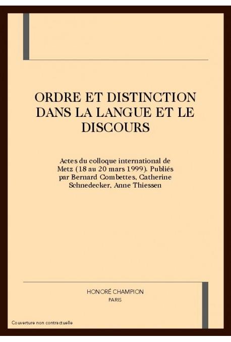 ORDRE ET DISTINCTION DANS LA LANGUE ET LE DISCOURS