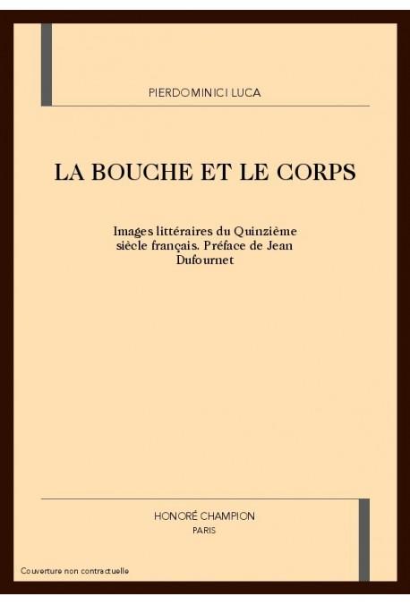 LA BOUCHE ET LE CORPS