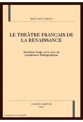 LE THEATRE FRANCAIS DE LA RENAISSANCE