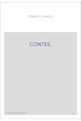 """CONTES.  GRISELIDIS, NOUVELLE. AVEC LE CONTE DE PEAU D'ASNE, ET CELUY DES """"SOUHAITS RIDICULES""""."""