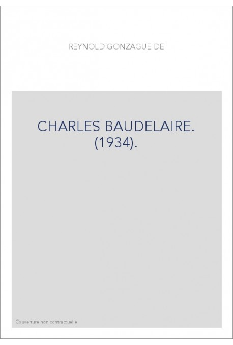 CHARLES BAUDELAIRE. (1934).