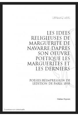 LES IDEES RELIGIEUSES DE MARGUERITE DE NAVARRE
