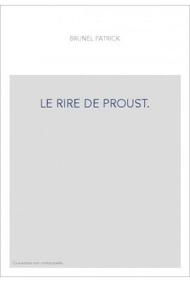 LE RIRE DE PROUST.