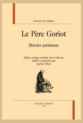 LE PERE GORIOT  HISTOIRE PARISIENNE