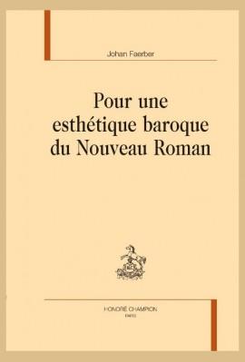 POUR UNE ESTHETIQUE BAROQUE DU NOUVEAU ROMAN