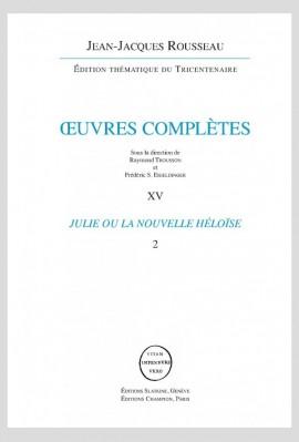 OEUVRES COMPLÈTES. XIV  JULIE OU LA NOUVELLE HÉLOÏSE 2 VOL