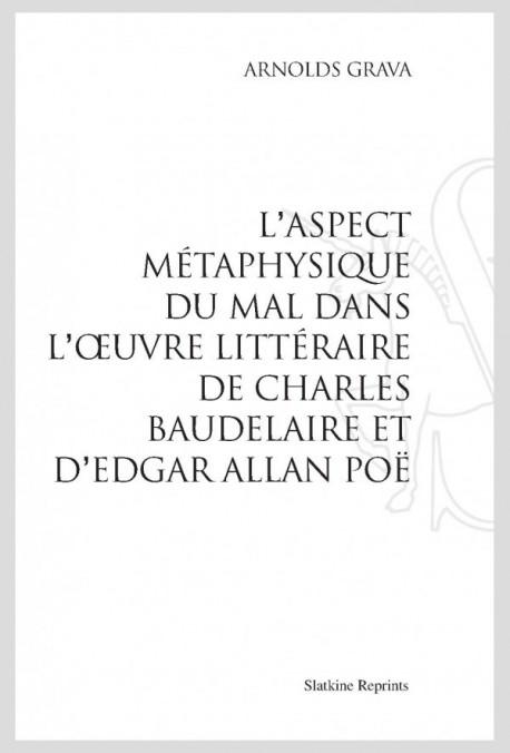 L'ASPECT METAPHYSIQUE DU MAL DANS L'OEUVRE LITTERAIRE DE CHARLES BAUDELAIRE ET D'EDGAR ALLAN POE
