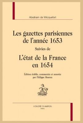 LES GAZETTES PARISIENNES DE L'ANNÉE 1653  SUIVIES DE  L'ÉTAT DE LA FRANCE EN 1654