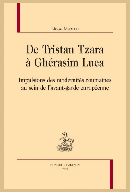 DE TRISTAN TZARA À GHÉRASIM LUCA